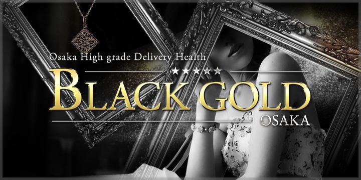 Black Gold Osaka
