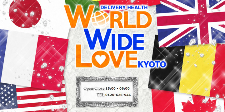WORLD WIDE LOVE 京都